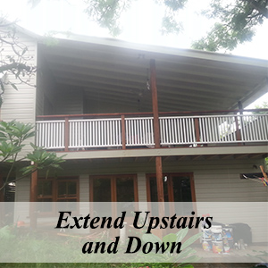 Extend Upstairs and Down